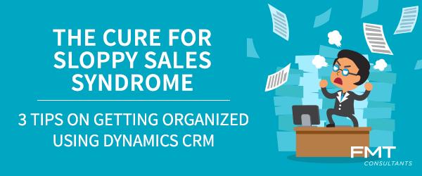 Dynamics-CRM-Sloppy-Sales-Syndrome