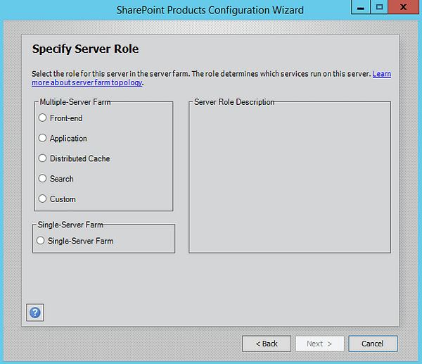 SharePoint 2016 Specify Server Role
